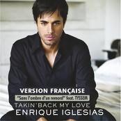 Enrique Iglesias - Takin' Back My Love (Sans l'ombre d'un remord)