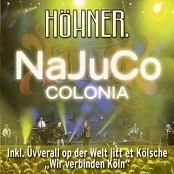 Höhner - NaJuCo Colonia