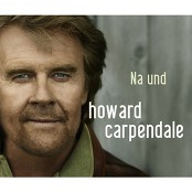 Howard Carpendale - Na und bestellen!