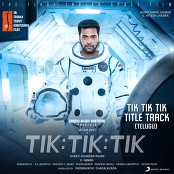 D. Imman, Jithin Raj, Sunitha Sarathy & MC Rude - Tik Tik Tik