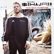 Noel Schajris feat. MC Aese - Ms Que Suerte