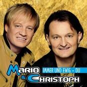 Mario & Christoph - Immer und ewig - Du (Radioversion)