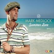 Mark Medlock - Summer Love