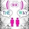 DeFt FeDerAtion - The Way (Danny Sun Remix)