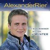 Alexander Rier - Es war Sommer mitten im Winter