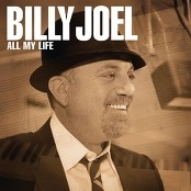Billy Joel - All My Life bestellen!