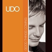 Udo - You Got A Good Thing Comin'