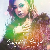 Candice Boyd - Make Me Over