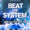 Mark Van Dark feat. Dino - Beat The System