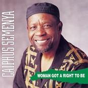 Caiphus Semenya - Woman Got a Right to Be