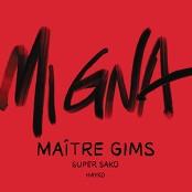 Matre Gims & Super Sako feat. Hayko - Mi Gna