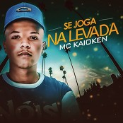 MC Kaioken - Se Joga na Levada