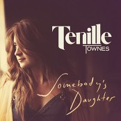 Tenille Townes - Somebody's Daughter