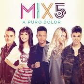 MIX5 - A Puro Dolor