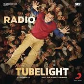 """Pritam, Kamaal Khan & Amit Mishra - Radio (From """"Tubelight"""")"""