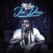 Mc Maha - J Deu