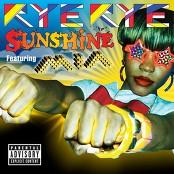 Rye Rye - Sunshine