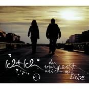 Ich + Ich - Du erinnerst mich an Liebe (Album Version)