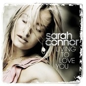 Sarah Connor - Living To Love You (Chorus)