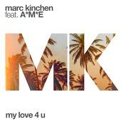 MK feat. A*M*E - My Love 4 U