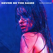 Camila Cabello - Never Be the Same bestellen!