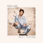 Ryan Hurd - To a T