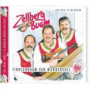 Zellberg Buam - Tirolerbuam San Wundervoll