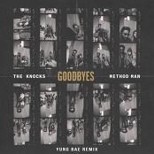The Knocks - Goodbyes (feat. Method Man) (Yung Bae Remix)
