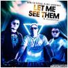 Otto Le Blanc feat. Mc Yankoo & Mando FiveToFive - Let Me See Them