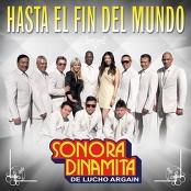 Juntos Por La Sonora - Hasta El Fin Del Mundo