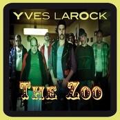 Yves Larock - The Zoo