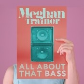Meghan Trainor - All About That Bass bestellen!