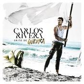 Carlos Rivera - Grito de Guerra