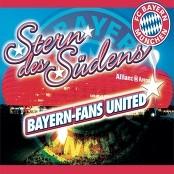 Bayern-Fans United - Stern des Südens bestellen!