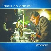 Stromae - Alors On Danse bestellen!