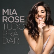 Mia Rose - Se Quiseres Ficar