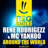 Rene Rodrigezz & Mc Yankoo - Around The World