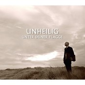 Unheilig - Unter deiner Flagge (Single Version)