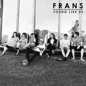 Frans - Young Like Us
