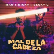 Mau y Ricky & Becky G - Mal de la Cabeza