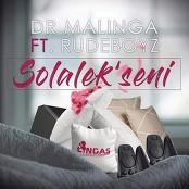 Dr Malinga feat. RudeBoyz - Solalek'Seni bestellen!