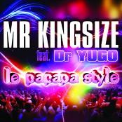 Mr Kingsize Feat Dr Yugo - Il fait chaud là dedans