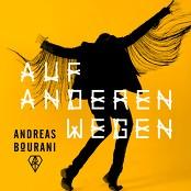 Andreas Bourani - Auf anderen Wegen bestellen!
