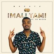 Magaya feat. DJ Micks - Imali Yami