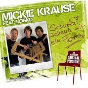 Mickie Krause - Schatzi Schenk Mir Ein Foto