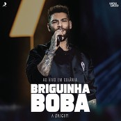 Lucas Lucco - Briguinha Boba (P P R P P)