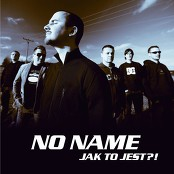 No Name - Jak to jest (Polish version)