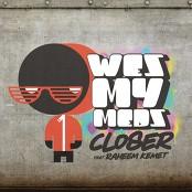 Wes My Meds feat. Raheem Kemet - Closer