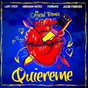 Jacob Forever & Farruko feat. Abraham Mateo & Lary Over - Quireme