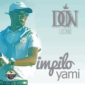 Don Luciano - Impilo Yami